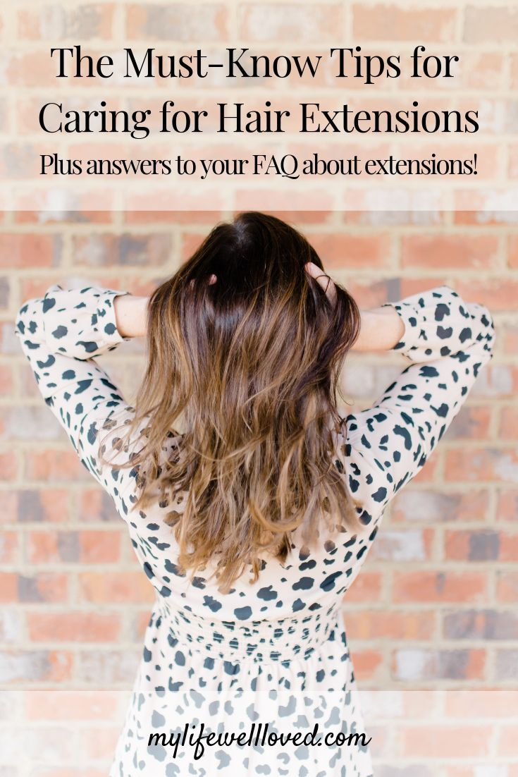 Tips for How To Take Care of Hair Extensions Hair