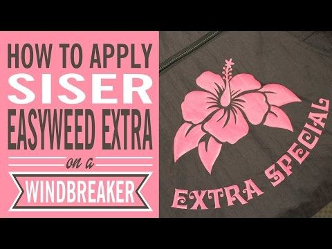 72b3c3e8 How to apply Siser EasyWeed Extra on a Windbreaker! - YouTube ...