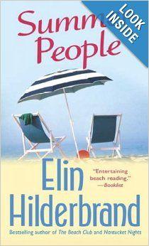Summer People: A Novel: Elin Hilderbrand: 9780312997199: Amazon.com: Books