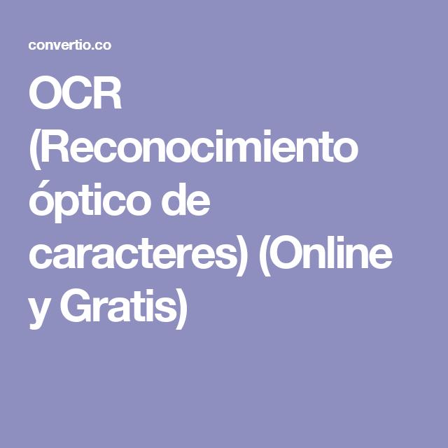 OCR (Reconocimiento óptico de caracteres) (Online y Gratis)
