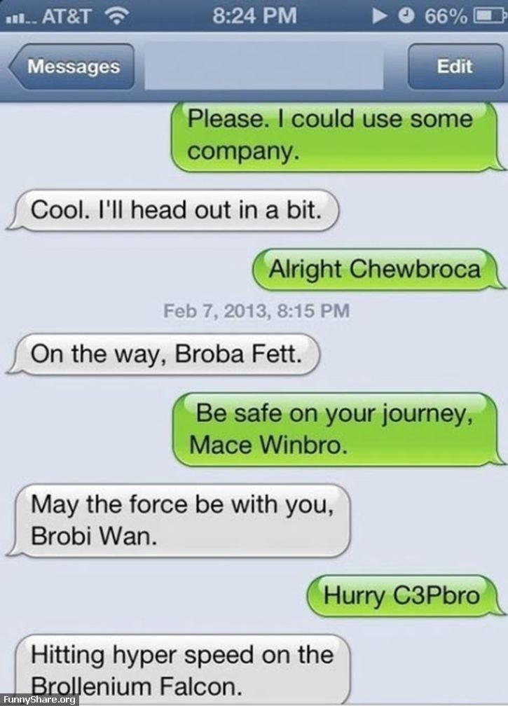 The Two Bros Text One Another Star Wars Puns Star Wars Humor Star Wars Memes