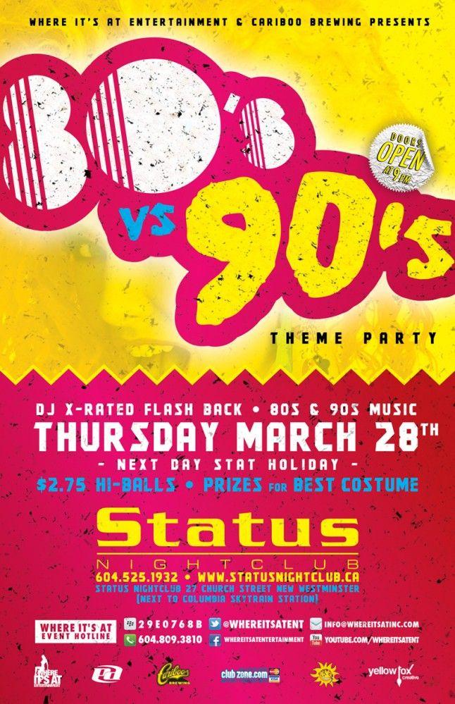 80s Vs 90s Theme Party Status NightClub Cariboo Brewing