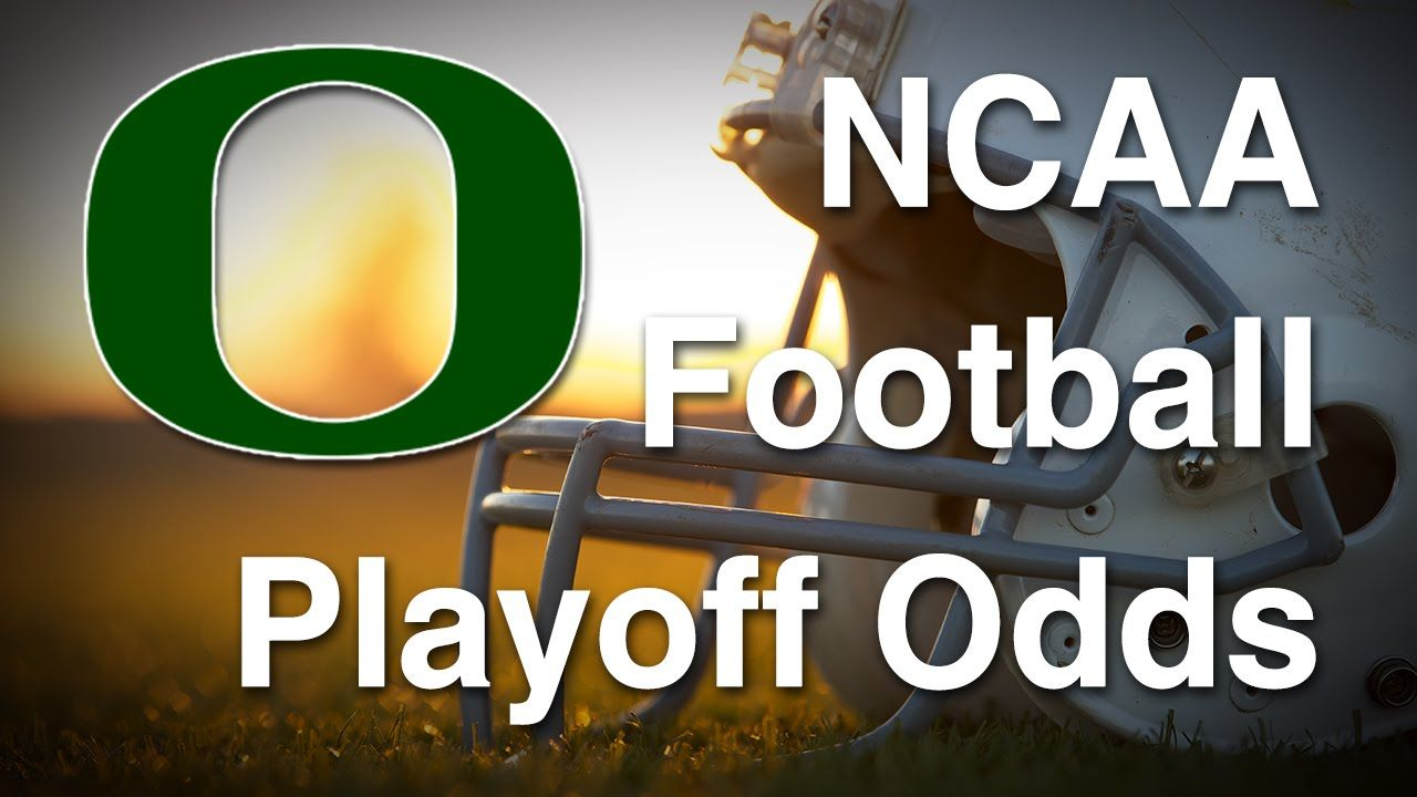 NCAA Football Playoff Odds for Oregon Ducks ...