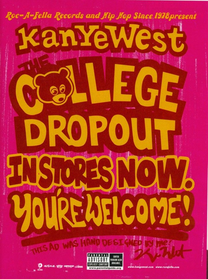 The College Dropout Poster By Kanye West Via Pitchfork Dropout Kanye College Dropout Hand Designs