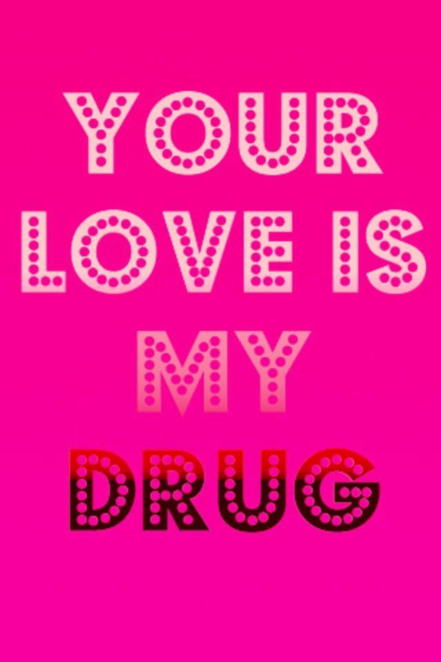 Your Love Is My Drug by Ke$ha. #Kesha #Lyrics #Love