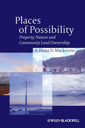 Through original research conducted in the Outer Hebrides, Scotland, Places of Possibility shows how community land ownership can open up the political, social, environmental, and economic terrain to more socially just and sustainable possibilities than private ownership.