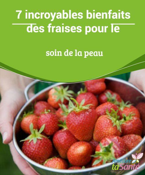 7 incroyables bienfaits des fraises pour le soin de la peau recettes pinterest soins de la. Black Bedroom Furniture Sets. Home Design Ideas