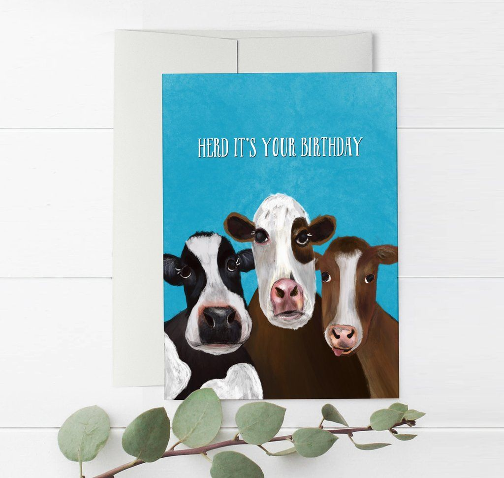 Herd It S Your Birthday Funny Cow Card Cool Birthday Cards Birthday Card Puns Unique Birthday Cards