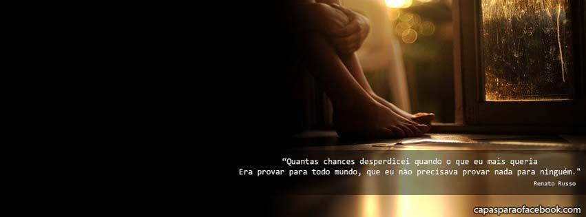 Frase Renato Russo Legião Urbana Letra Capa Para Facebook Facebook
