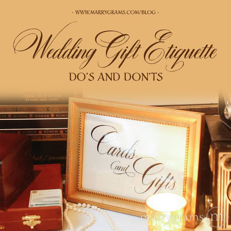 Wedding Gift Etiquette Dos And Don Ts Wedding Gift Etiquette Wedding Gifts Wedding
