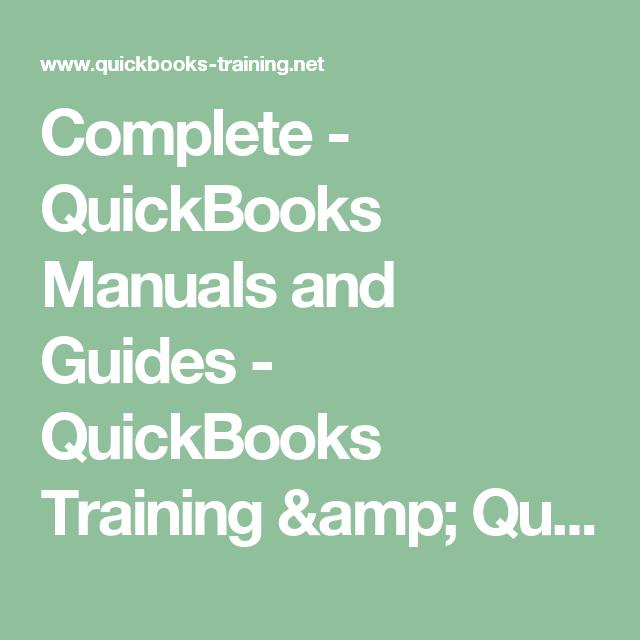 Complete Quickbooks Manuals And Guides Quickbooks Training