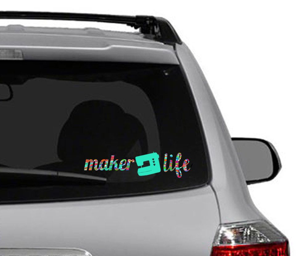 Vinyl Decal Maker Life Sewing Sign Car Decal Quote - Car decal maker
