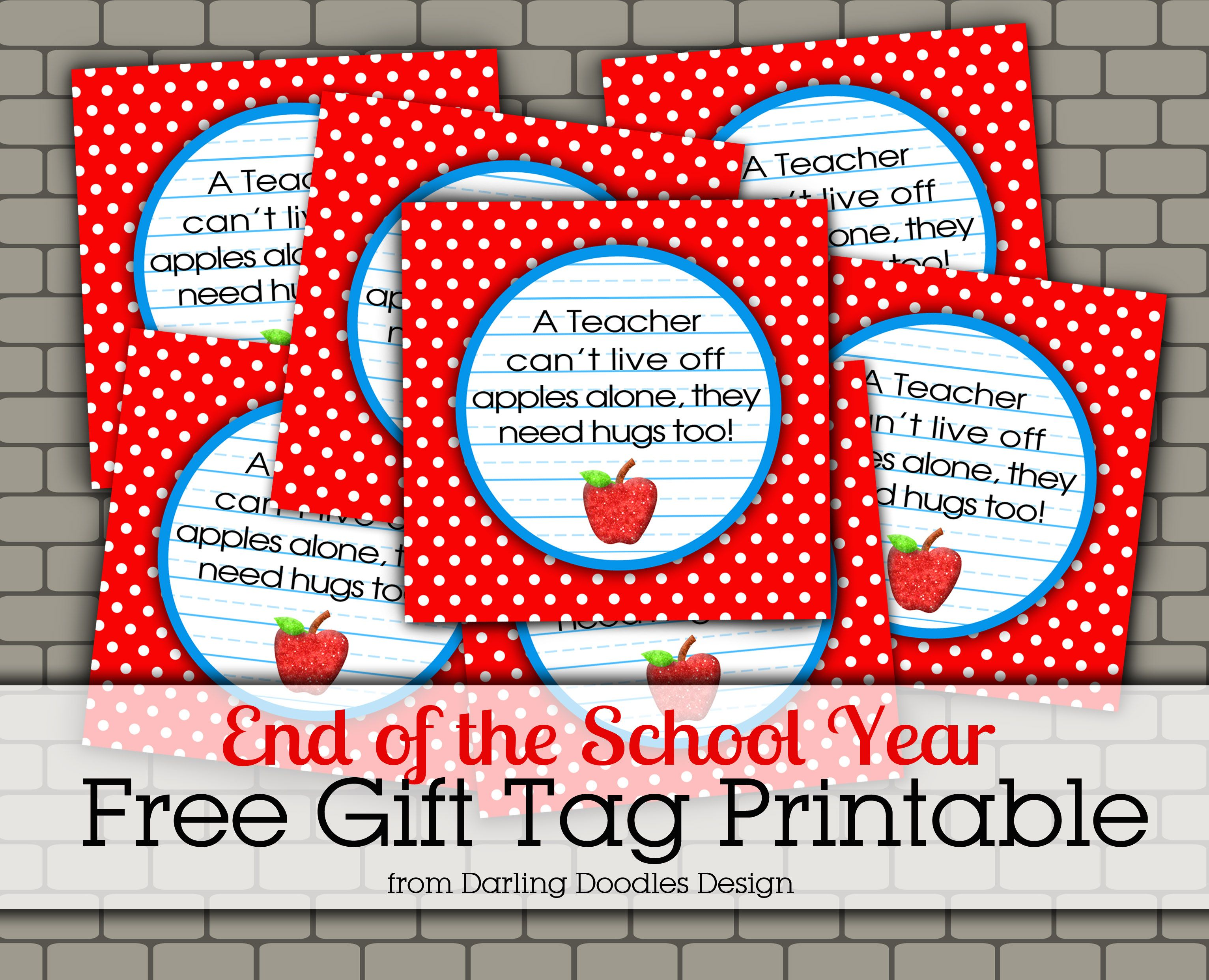 End Of Year Teacher Gifts | Teachers Need Hugs Too Gift Tag  Free Printable  For  Free Printable Templates For Teachers