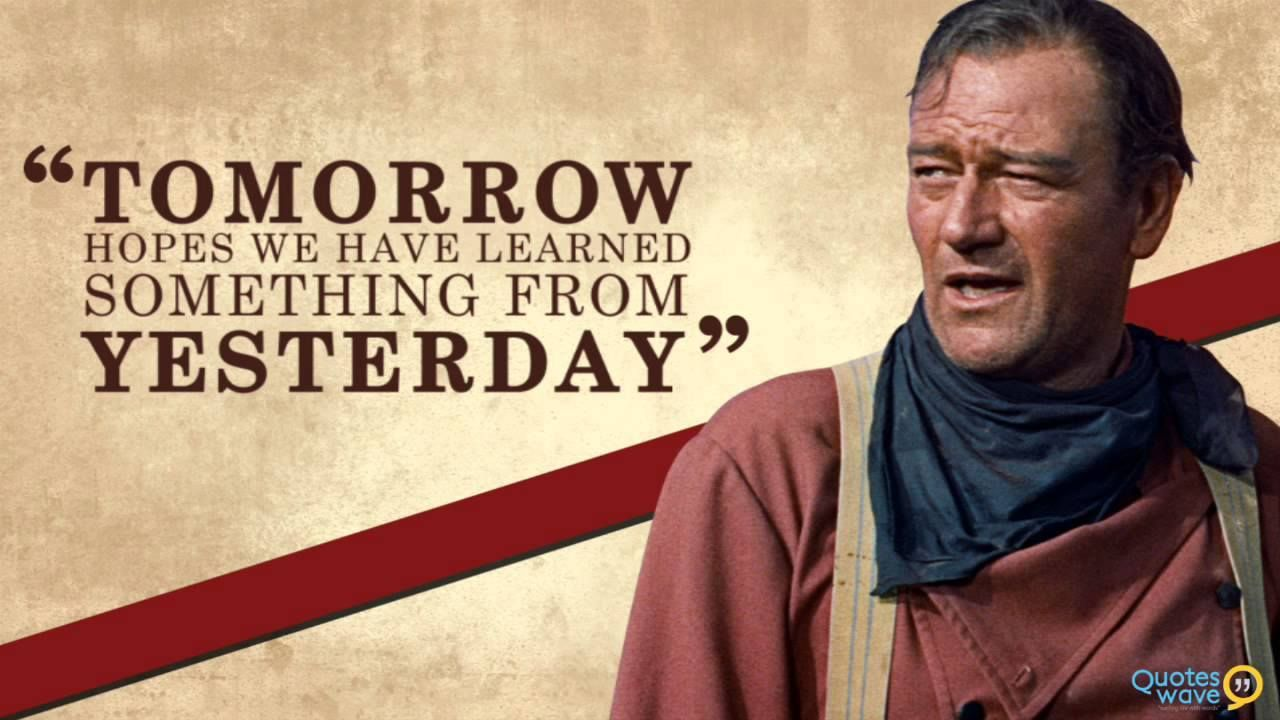 Everyday Is A New Day John Wayne Quotes Courage John Wayne Quotes Cowboy Quotes