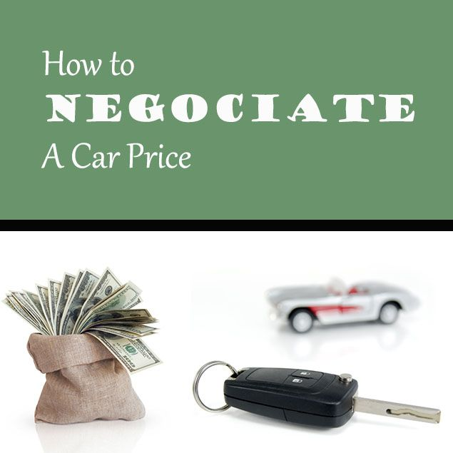 6 Tips To Help You Negotiate A Car Price Find The Best Deal Car Prices Used Cars Movie Car Buying