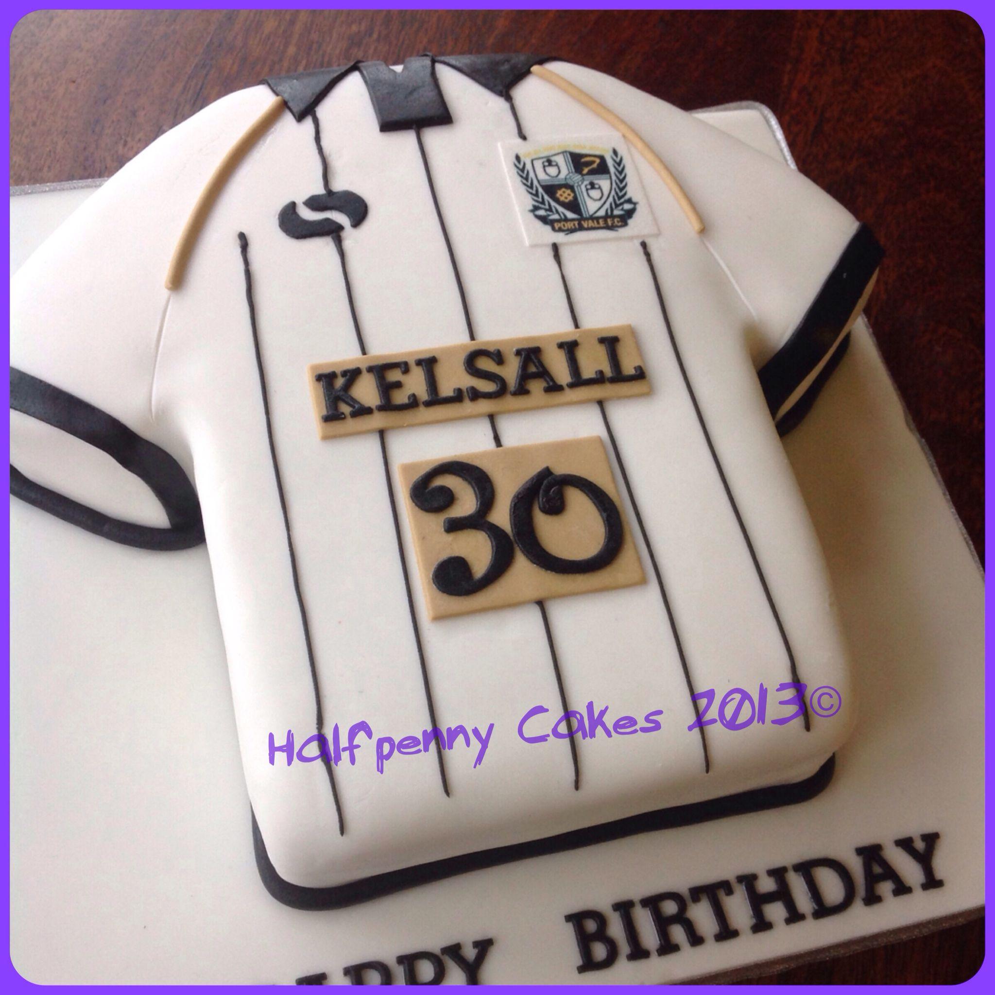 Port Vale FC Shirt Cake Cake Love Pinterest Shirts Cakes - Birthday cake shirt