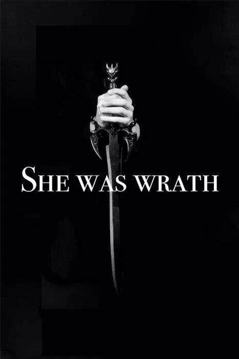 Wrath.