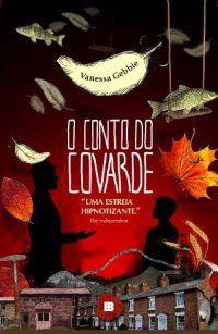 """""""O Conto do Covarde"""", de Vanessa Gebbie"""