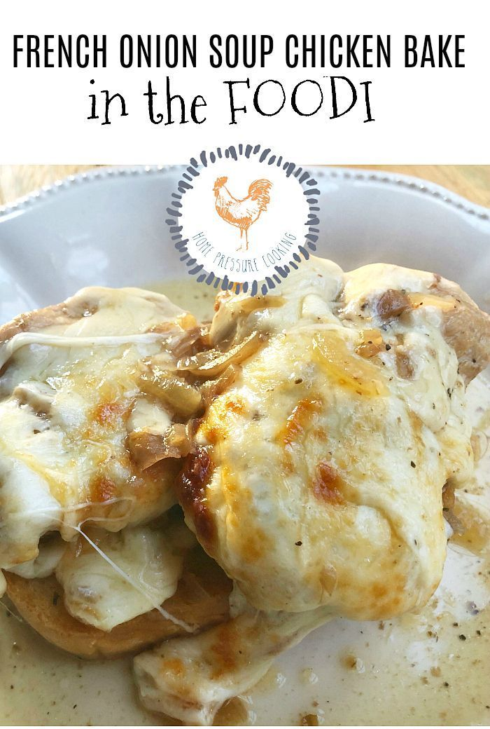 French Onion Soup Chicken Bake In the Ninja Foodi – Home Pressure Cooking