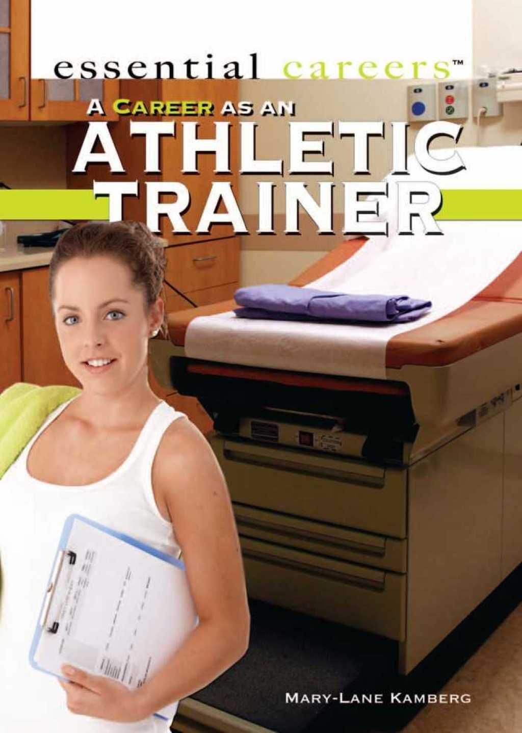 A Career as an Athletic Trainer (eBook) Athletic trainer