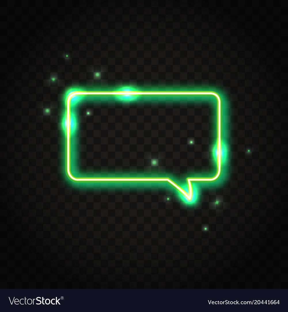 Neon Green Rectangle Speech Bubble With Space For Vector Image In 2020 Wallpaper Iphone Neon Neon Green Dark Green Aesthetic