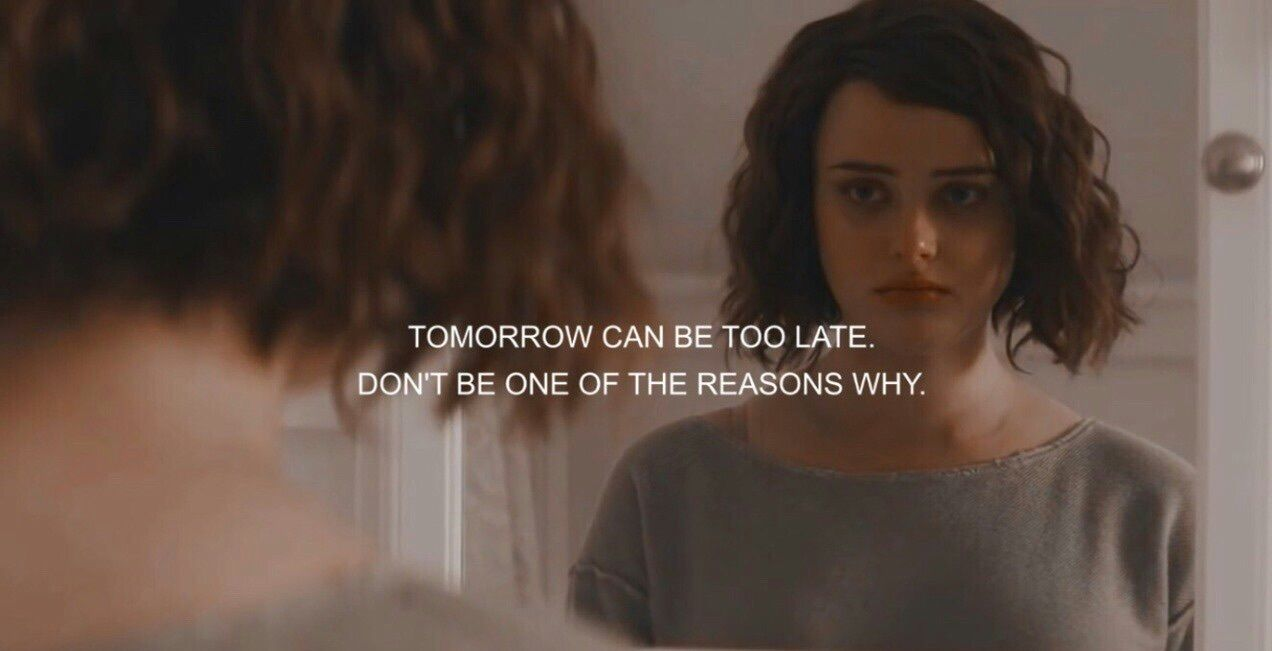 Image about 13 reasons why in quotes🌸 by flowersgrowondirt