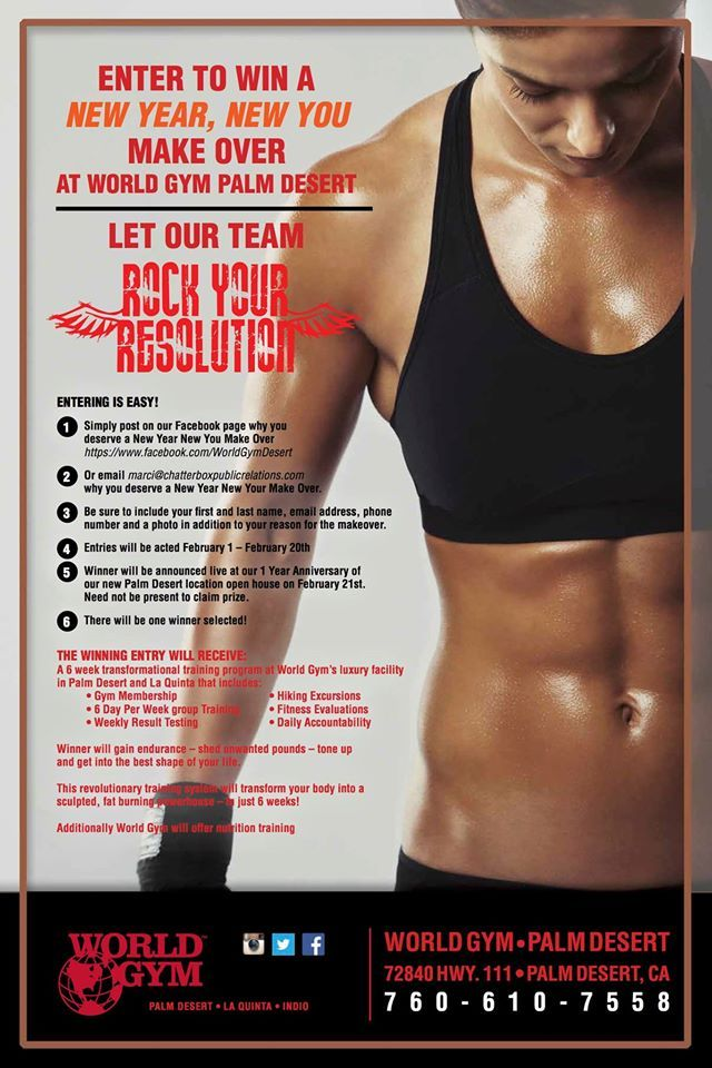 Don't forget to Enter to #Win our #NewYear #NewYou #MakeOver At #WorldGym #PalmDesert!!!! Let our team #RockYourResolution!!!!