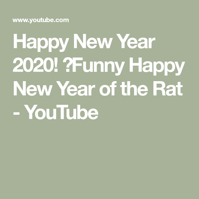 Happy New Year 2020 Funny Happy New Year Of The Rat Youtube Happy New Year 2020 Happy New Year Animation Happy New Year