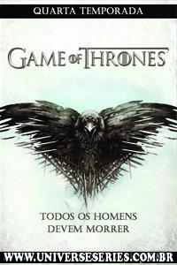 Download Game of Thrones – 4ª Temporada Dublado e Legendado