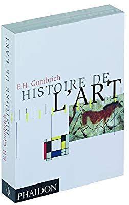 Histoire De L Art Amazon Fr Ernst Hans Gombrich Livres