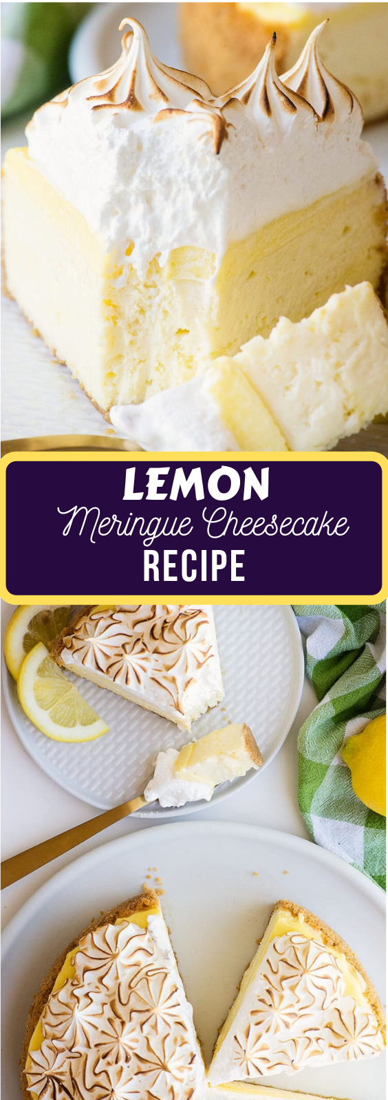 Lemon Meringue Cheesecake Recipe #lemonmeringuecheesecake