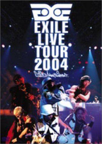 EXILE - EXILE LIVE TOUR 2004 '...