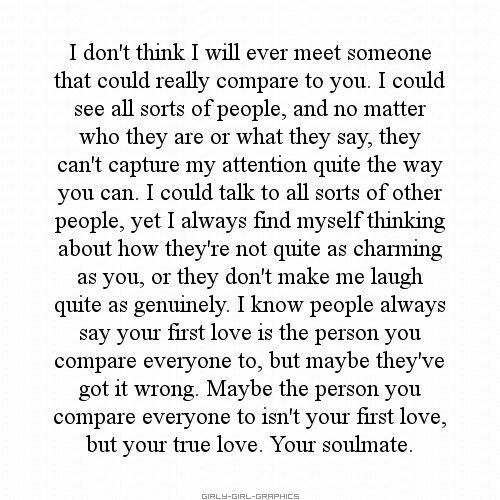 Soulmate Quotes :You were and are my soulmate- RWL
