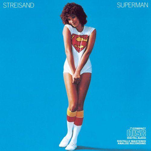 Barbra Streisand   Superman