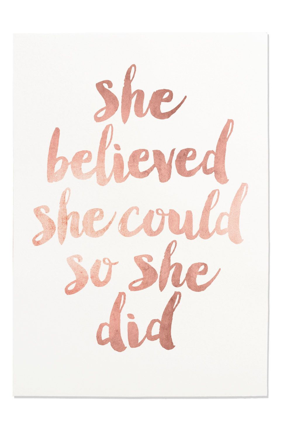 Inspirational Print She Believed She Could So She Did Quote