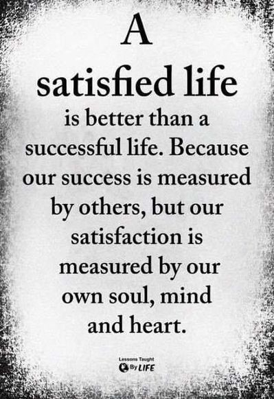 A Satisfied Life Quote