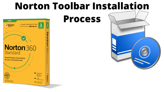 Norton Toolbar Installation Process In 2020 Toolbar Fiction