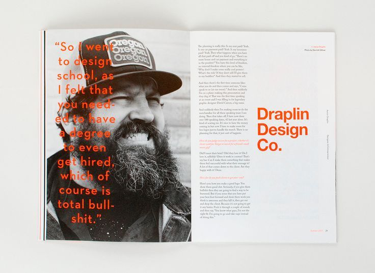 Aaron Draplin is one of my favorite designers. He breaks all of the rules and does it beautifully #editoriallayout