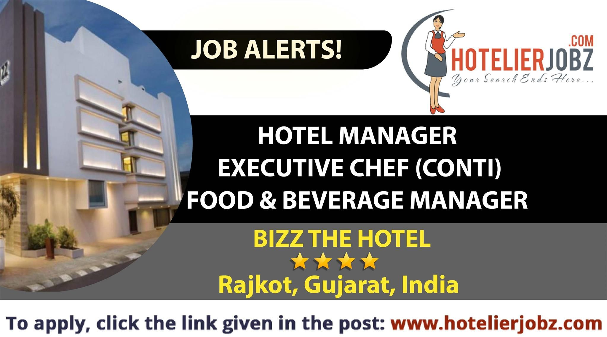 Bizz the hotel in rajkot gujarat india is hiring for