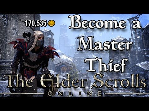 Become a MASTER THIEF to MAKE MONEY in ESO! (Elder Scrolls