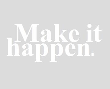 Faça acontecer!