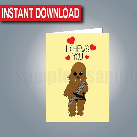 Star Wars Valentineu0027s Day Card Instant Download  Printable  Digital Files   Chewbacca