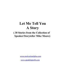 Tell Me A Story ( 30 Life Lessons for Teachers/Students