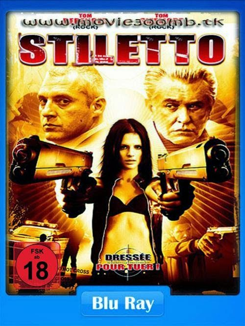 [18 ] Stiletto (2008) [Hindi Dubbed] [UnRated] BluRay 480p