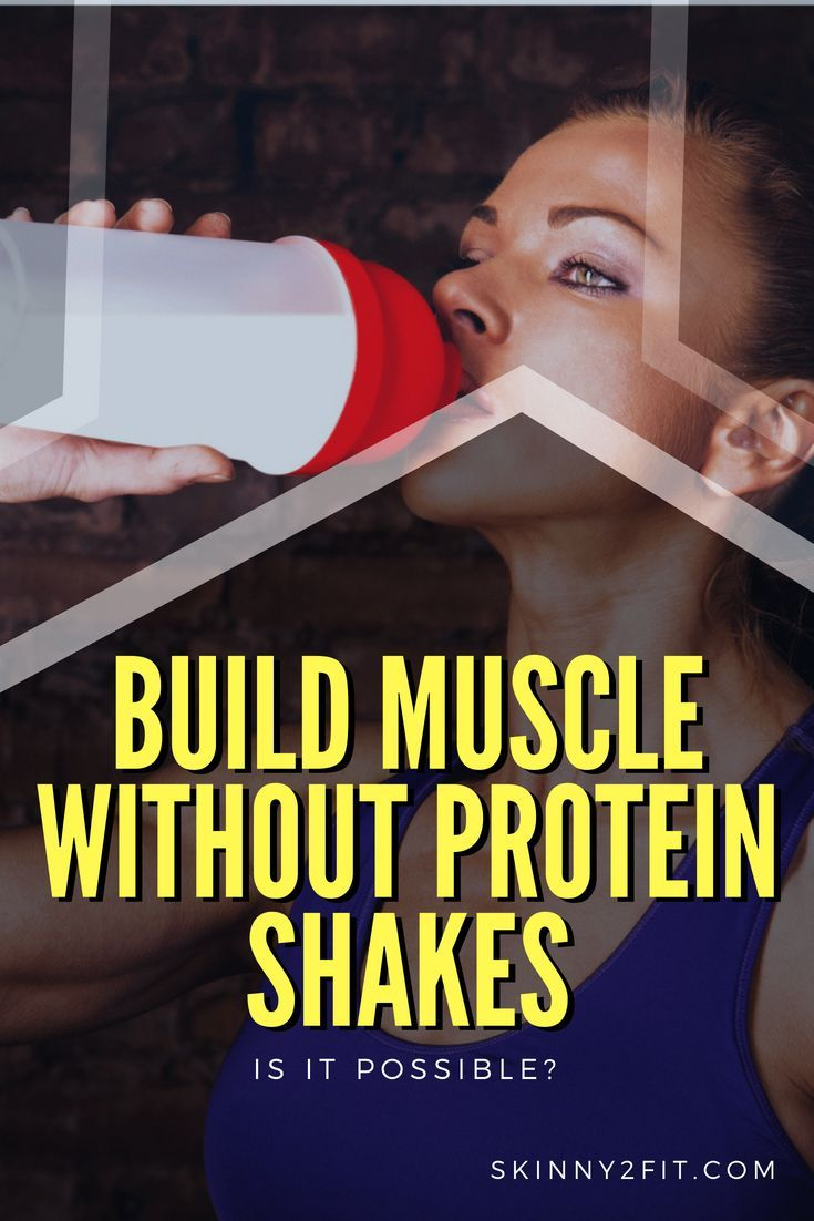 Can You Build Muscle Without Protein Shakes?   Build ...