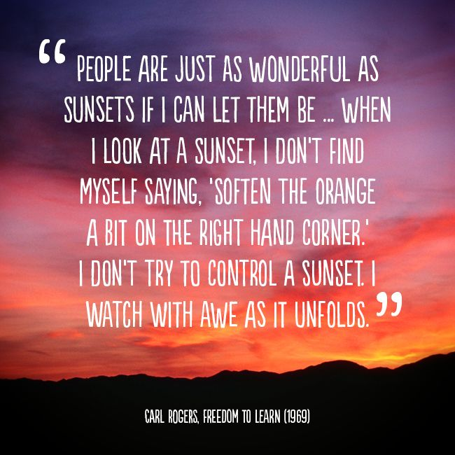 Carl Rogers Sunset Quote Sayings And Quotes Pinterest Sunset