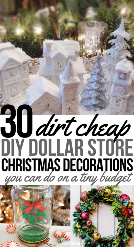 30 DIY Dollar Store Christmas Decorations You Can Make