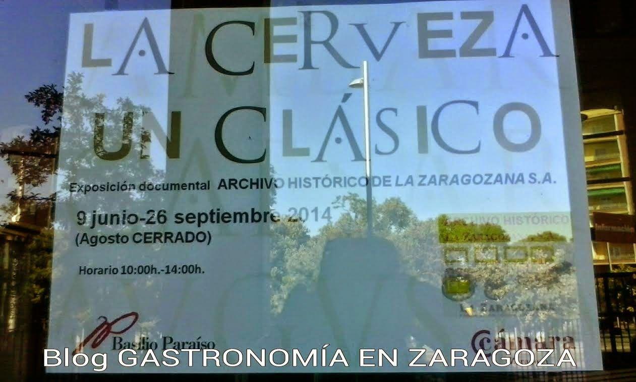Gastronomía En Zaragoza Exposición La Cerveza Un Clásico Zaragoza Gastronomia Clasicos
