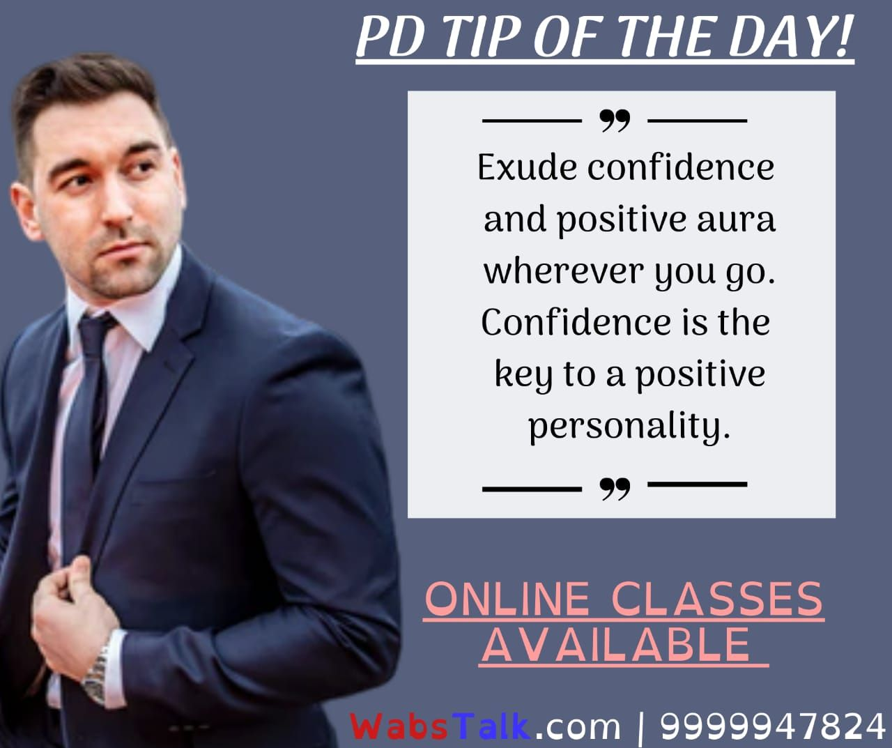 (#Join: 9999947824)  Personality Development Tip of the Day!  Exude confidence and positive aura wherever you go. Confidence is the key to a positive personality.  Note: Online Soft Skills Sessions Available.  #website: wabstalk.com  #lesson #lessonlearned #lessonslearned #lessons #lessonslearnedinlife #lessonoftheday #lessonsoflife #lessonsinlife #lifelesson #lessonlearnt #personalitydevelopment #betteryou #onlineclass