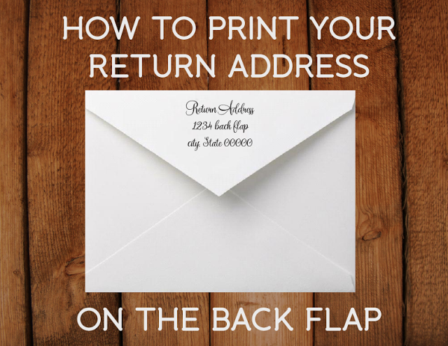 how to print a return address on the back flap of your invitations